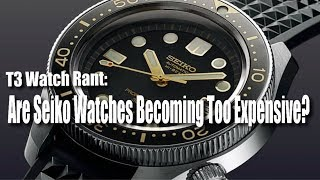 Are Seiko Watches Becoming Too Expensive?  (Understanding The Different Seiko Collections)