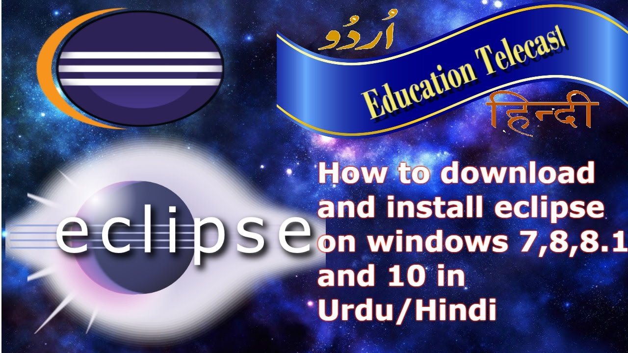 how to download and install eclipse in windows 10 64 bit