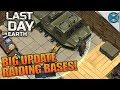 BIG UPDATE RAIDING BASES! | Last Day on Earth: Survival | Let's Play Gameplay | S02E10
