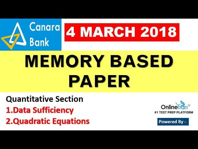 Canara Bank 4 March 2018 Memory Based PAPER Solution - Quantitative Part by ONLINE TYARI
