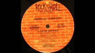 "I Lost On Jeopardy (12"" Version) - ""Weird Al"" Yankovic"