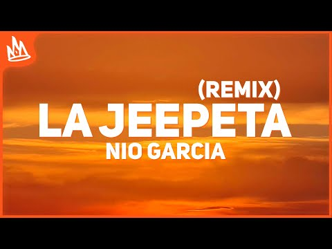 Nio Garcia – La Jeepeta Remix (Letra) ft. Anuel AA, Myke Towers, Brray, Juanka