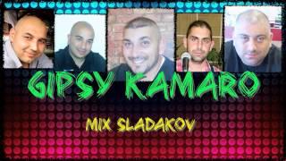 GIPSY KAMARO MIX SLADAKOV
