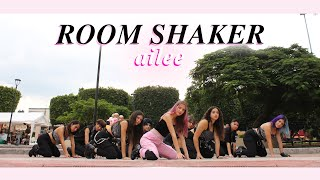 [KPOP IN PUBLIC MEXICO] Ailee(에일리) - Room Shaker Dance Cover [The Essence]