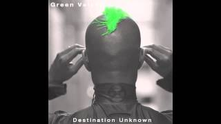 Green Velvet - Destination Unknown (Carl Craig