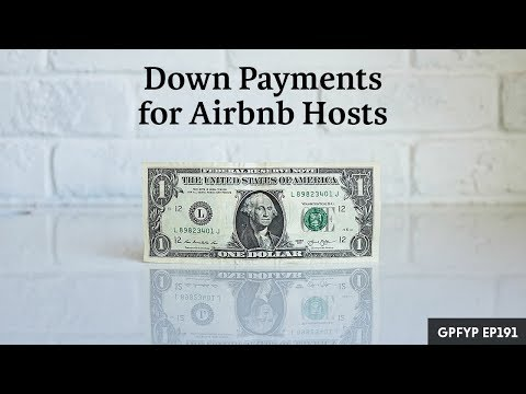 Airbnb Hosting EP 191 Down Payments for Airbnb Hosts