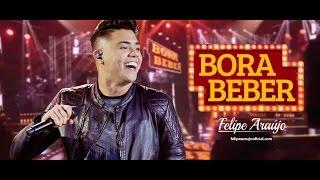 Felipe Araújo - Bora Beber | DVD 1dois3