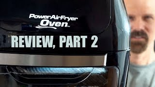 Power AirFryer Oven Review Part 2: By Request!