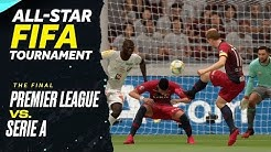 Premier League vs. Serie A: All-Star FIFA Tournament The Final