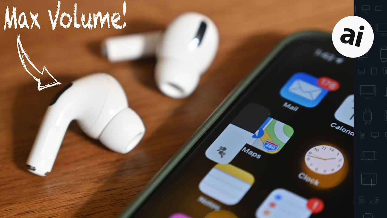 How to make AirPods and AirPods Pro louder