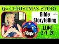 The CHRISTMAS STORY (Luke 2:1-20) BIBLE STORYTELLING