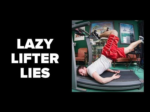 BIG LIES the Lazy Lifter Tells Themselves