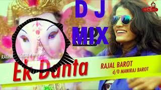 Ek Danta Dj Remix // Rajal Barot // Ganesh Special Song // Dj Mixing By {Dj Vishal Nayak}