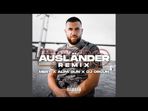 Ausländer 2020 (feat. Alpa Gun) (DJ Orcun Remix)