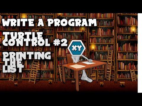 Writing a Program #2 Turtle Control - Printing the list