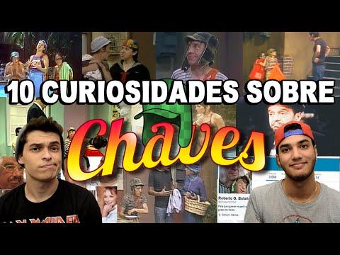 10 CURIOSIDADES SOBRE CHAVES