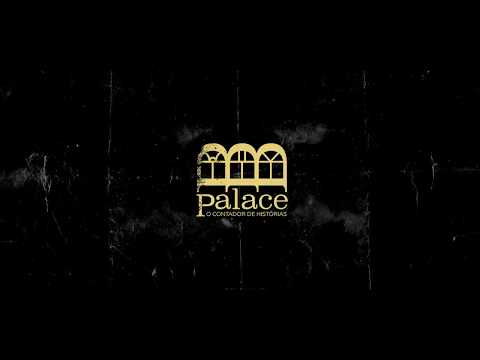 [trailer] Palace, o contador de histórias   USINA CRIATIVA DE CINEMA 2017