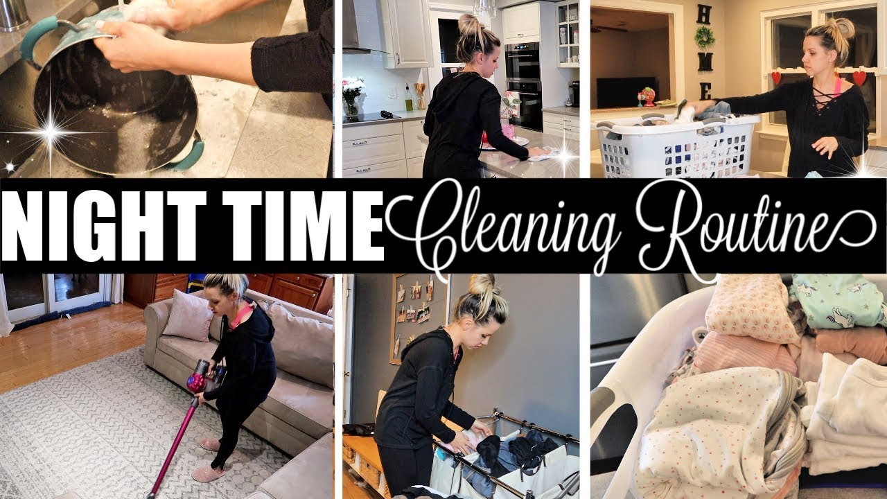 Extreme Clean With Me 2019 Night Time Cleaning Routine Beauty And The Beastons 2019