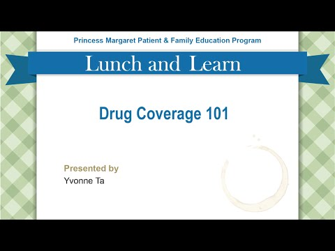 Drug Coverage 101 | Presented by Yvonne Ta