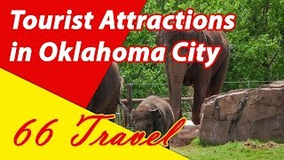 List 8 Tourist Attractions in Oklahoma City, Oklahoma | Travel to United States