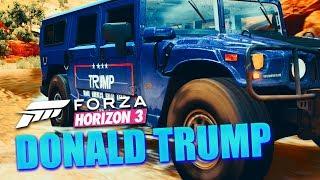 FORZA HORIZON 3 - Ist das sein Ernst? | Donald Trump Mobil