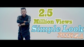 Simple Look (Full Video) || Mirza || Tune-In Records || New Punjabi Songs 2018