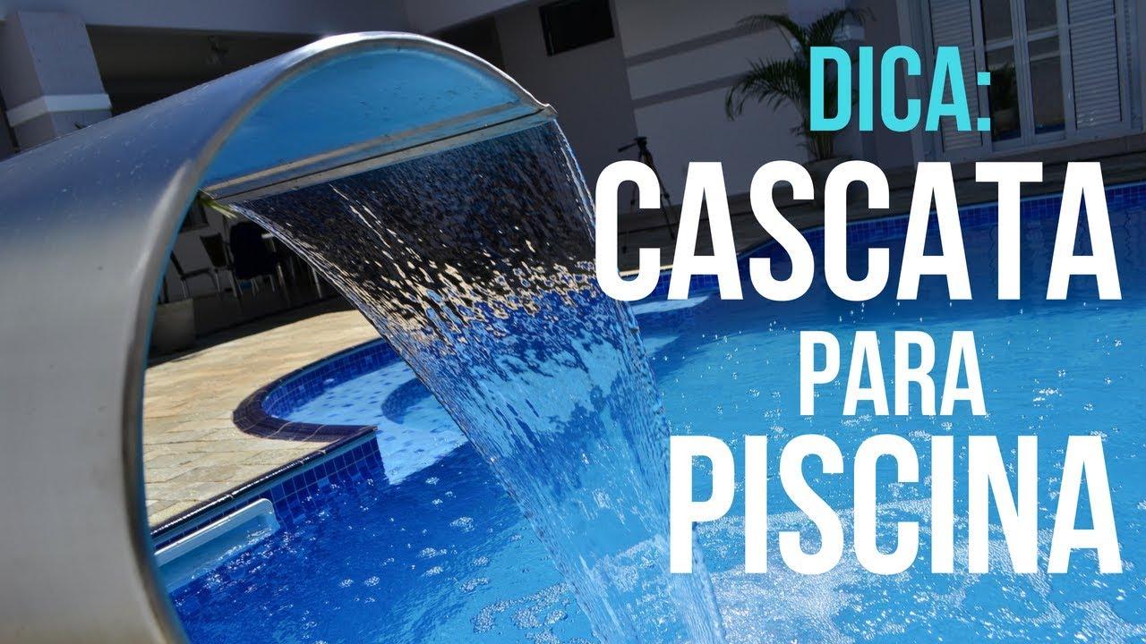 Dicas sobre como escolher e instalar a melhor cascata em sua piscina cascatas cia youtube - Ver piscinas ...