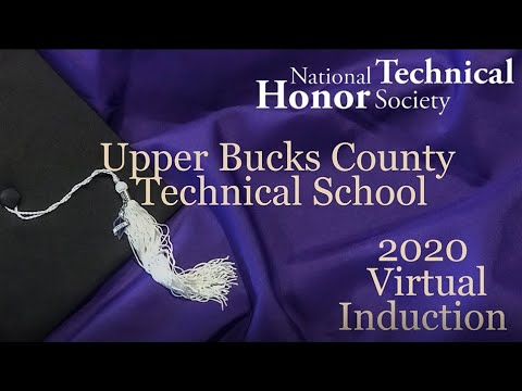 The 2020 Upper Bucks County Technical School Virtual NTHS Induction Ceremony (Perkasie, PA)