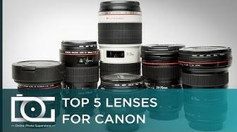 Canon Lenses: Best Canon Camera Lenses | Top 5 Canon Rebel EF / EF-S Lenses For Beginners