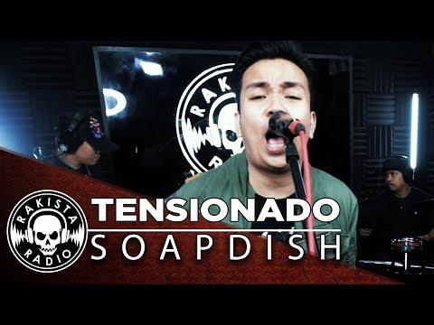 Tensionado by Soapdish | Rakista Live EP91