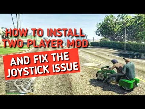 How to install Two player mod and fix the joystick issue (GTA V MODS)