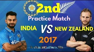 2nd practice match / India vs New Zealand 2017/ full highlights (official) / HD
