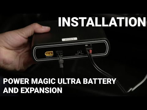 Installation - Power Magic Ultra Battery And Expansion