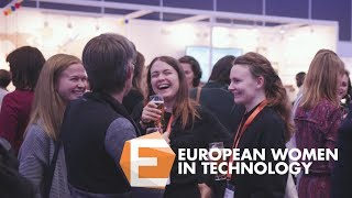 European Women in Technology 2017 Highlights