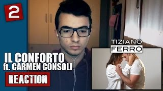 TIZIANO FERRO ◆ Il Conforto ft. Carmen Consoli ◆ REACTION