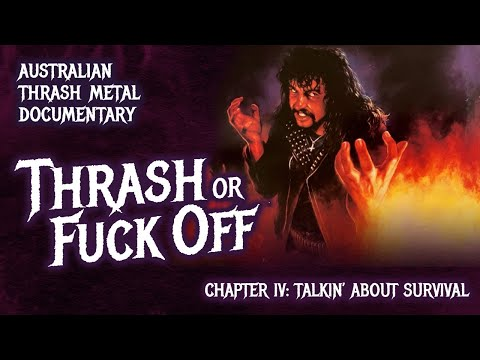 Thrash or F**k Off - Chapter 4: Talkin' About Survival