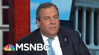 Chris Christie: Relationship With President Donald Trump Mostly The Same | Morning Joe | MSNBC