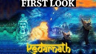 Kedarnath First Look|Sushant Singh Rajput, Sara Ali Khan