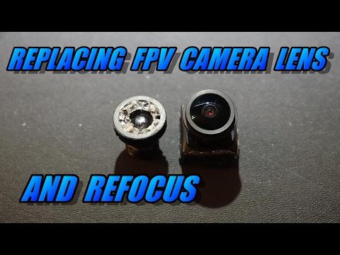 Replacing FPV Camera Lens & Refocus