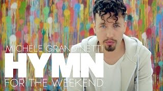 COLDPLAY - HYMN FOR THE WEEKEND | Michele Grandinetti Cover