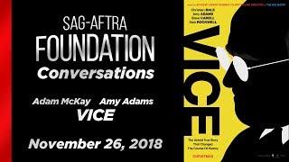 Conversations with Adam McKay & Amy Adams of VICE