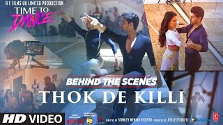 Behind The Scenes - Thok De Killi | Navraj Hans | Rochak Kohli | Time To Dance | Sooraj, Isabelle