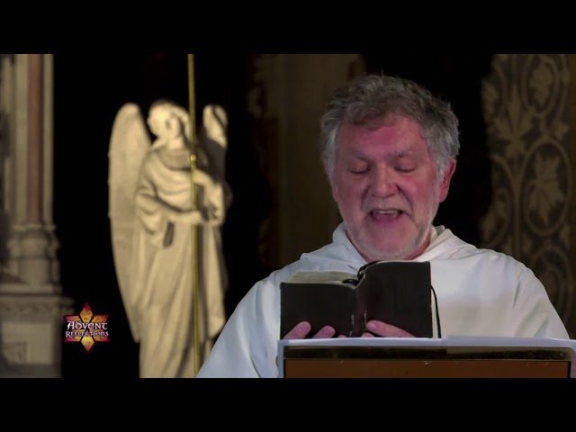 Advent Reflections 2019   First Week of Advent   Fr  Joseph Ralph, OP, Prior
