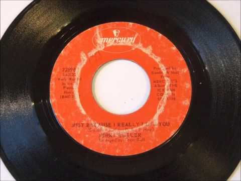 Jerry Butler -  Just Because I Really Love You