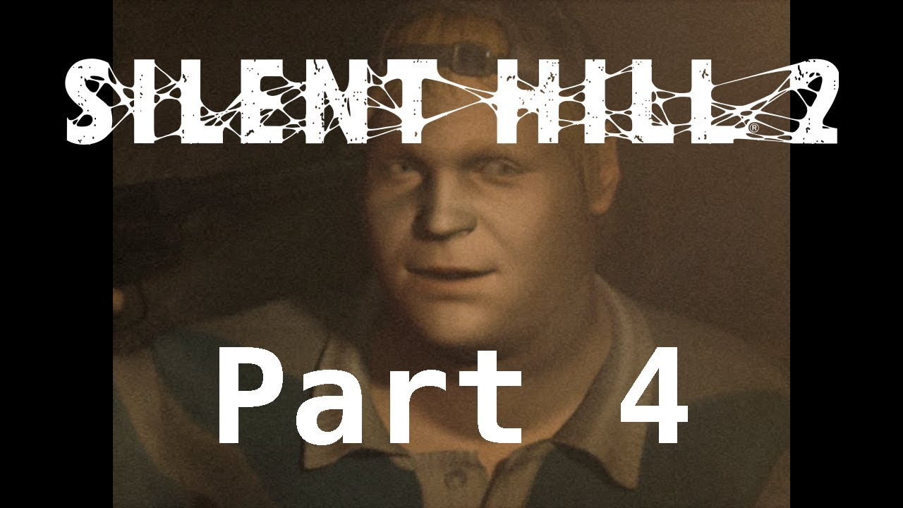 Silent Hill 2 Pc Part 4 2019 10 23 Youtube