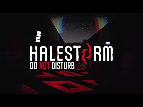 Halestorm - Do Not Disturb [Official Audio]