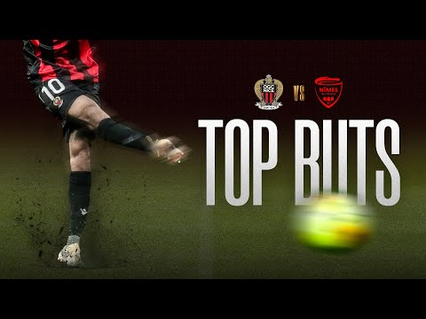 Nice - Nîmes : le top buts