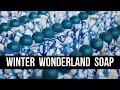 Winter Wonderland Soap (+What We Do For Christmas) | Royalty Soaps
