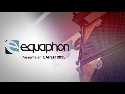 CAPER 2015 - Equaphon presenta la nueva generación de Sonido