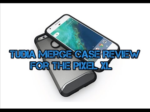 tudia-merge-for-the-pixel-xl-case-review!